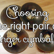 Choosing your first pair of finger cymbals (zills)
